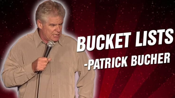 bucket lists-patrick-the-comedian